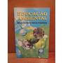 Livro Educação Ambiental Diretrizes Para Prática Pedagógica