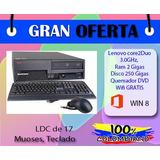 Lenovo Core2duo 3:0ghz, Disco 250 Gigas Ram 4gb Ddr2