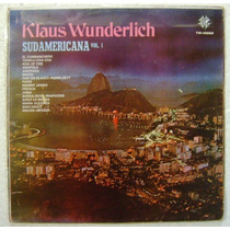 Klaus Wunderlich / Sudamericana Vol I 1 Disco Lp Vinilo