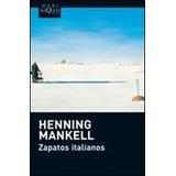 Zapatos Italianos - Henning Mankell - Ed Bolsillo - Tusquets