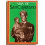 Vida De San Cayetano (ed. Revista Pan Y Trabajo 1974)