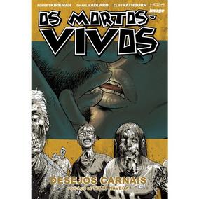 The Walking Dead - Vol: 04 - Desejos Carnais