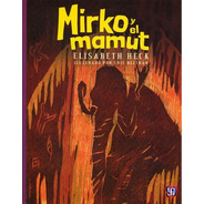 Mirko Y El Mamut, Heck, Ed. Fce