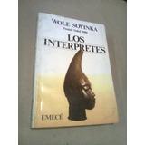 Wole Soyinka Los Interpretes Premio Nobel Literatura 1986