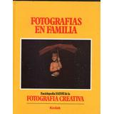 Fotografias En Familia - Kodak