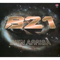 Banda Xxi - Bien Arriba - Los Chiquibum