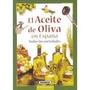 El Aceite De Oliva En España, Todas Las Varieda Envío Gratis