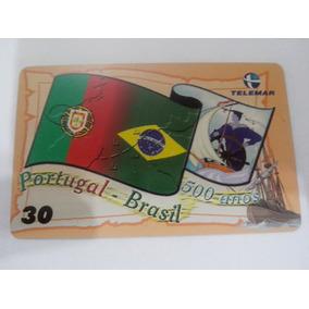 Cartão Telefônico Portugal Brasil 500 Anos