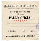 Entrada Palco Oficial Fiesta De La Vendimia Mendoza 1969