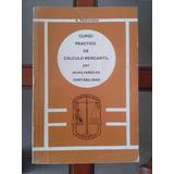 Curso Práctico De Cálculo Mercantil - A. Redondo - 2ª Ed.
