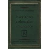 Escritores Coloniales Americanos - Juan María Gutiérrez