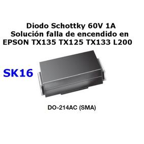 Sk16 Diodo Schottky Falla Usual Epson Tx135 Tx125 Tx133 L200