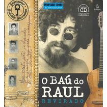 Livro O Baú Do Raul Revirado + Cd Com Gravações Inéditas***