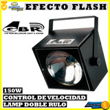 Efecto Flash 150w - ( Gbr S100a ) Electronica Suipacha