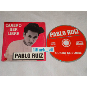 Pablo Ruiz Quiero Ser Libre 93 Emi Single Promo Canada