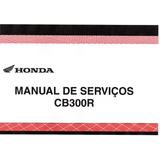 Manual Completo De Serviço Moto Honda Cb 300 R Pdf