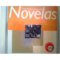 Cd Temas Nacionais De Novelas Perolas Ediçao Limitada