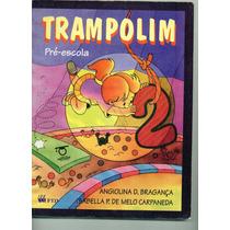 Livro Trampolim - Pré-escola - Livro Do Professor