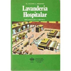 Lavanderia Hospitalar Organização E Técnica