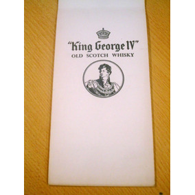 Whisky King George Iv Old Scotch Whisky Anotador Bridge