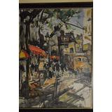 Marius Gerard Acuarela 51 X 63 Cm Pintor Frances Calle Paris