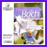 Flores De Bach Usos Curativos Mediante Flores Libro En Papel