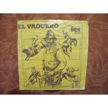 Ep Los Andariegos Del Norte, El Vaquero, Envio Gratis
