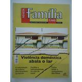 Revista Família Cristã #863 De 2007 Violência Doméstica