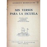 Kapelusz. German Berdiales. Mis Versos Para La Escuela. 1951