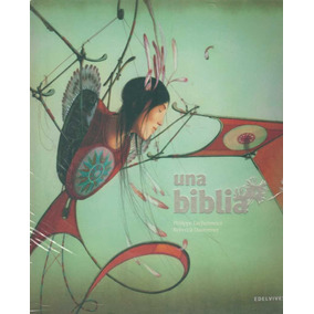 Una Biblia - Lechermeier, Philipp - Edelvives