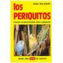 Libro, Los Periquitos De Rosa Balaguer.