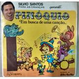 Compacto Vinil Silvio Santos Para Crianças - Pinóquio - 1975