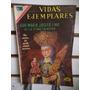Vidas Ejemplares 324 Sor Maria Josefa Lina Edit. Novaro