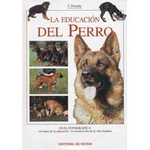 La Educación Del Perro - Pugs - Libro