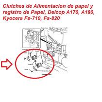 Clutches Delcop A170, A180, A 171,kyocera Fs-720,fs-820