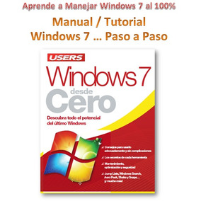 ( Manual ) Aprende A Manejar Windows 7 Al 100%