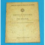 Cartilla Sanitaria Pre Militar Secundaria 1947 Ministerio