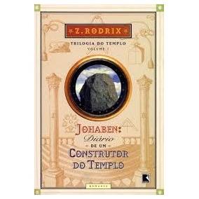 Johaben - Diário De Um Construtor Do Templo - Z. Rodrix