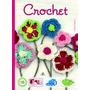 Crochet (crear Y Tejer) Lucrecia Pérsico Envío Gratis