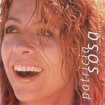 Patricia Sosa - La Historia Sigue.! Cd Nuevo.!!!