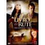 O Livro De Rute - Dvd - Graça Filmes - Gospel - Original