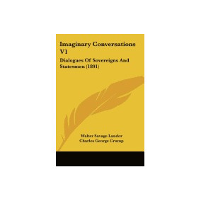 Libro Imaginary Conversations V1: Dialogues, Walter Savage L