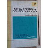 Poesía Española Del Siglo De Oro Antología Luis Rosales Bbs