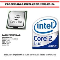 Processador Core2duo E8400 3,0+memoria Dd2 De4giga