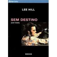 Bfi Film Classics - Sem Destino - Livro - Lee Hill