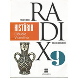 Projeto* Radix - História - 9º Ano - Ensino Fundamental Ii