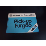 Manual Do Proprietário Pick-up Furgão Kombi 1982 Volkswagen