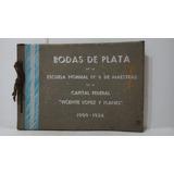 Bodas De Plata Esc Normal N° 6 De Maestra Microcentro/retiro