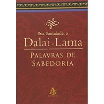Livro Palavras De Sabedoria Dalai Lama