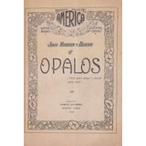 Opalos - Julio Herrera Y Reissig